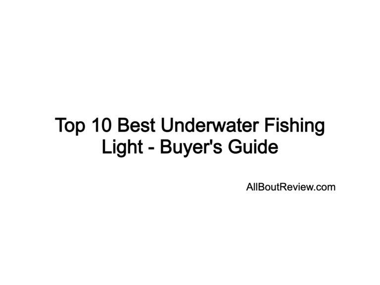 Top 10 Best Underwater Fishing Light